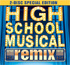 """High School Musical Remix"", Preview droit devant !"