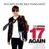 """Découvrez l'affiche promotionnelle de """"17 Again"""""""